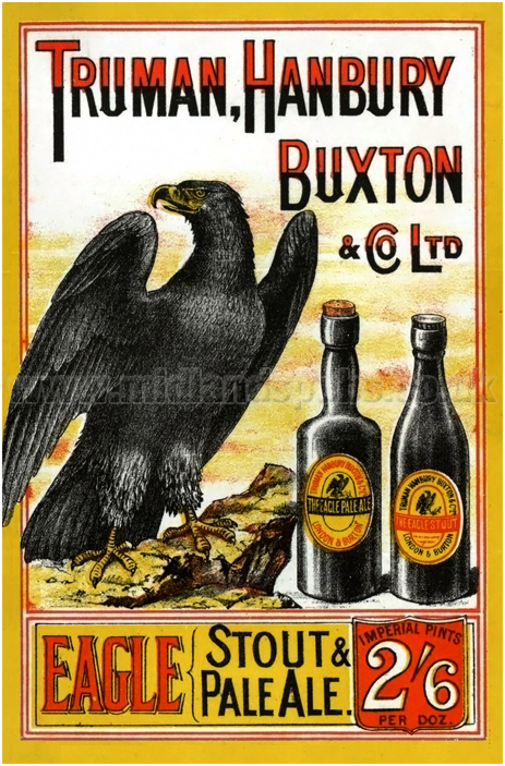 Truman, Hanbury, Buxton & Co. Ltd. Eagle Stout & Pale Ale