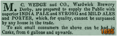 Derby : Advertisement for M. C. Wedge and Co. of the Wardwick Brewery [1855]