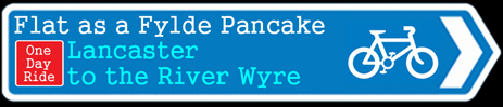 The Fylde and River Wyre Cycle Ride from Lancaster