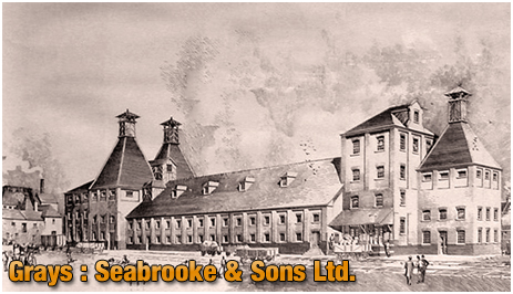 Grays : Brewery and Maltings of Seabrooke & Sons Ltd.