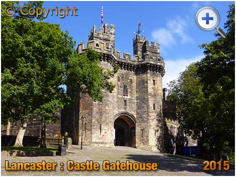 Lancaster : Castle Gatehouse [2015]