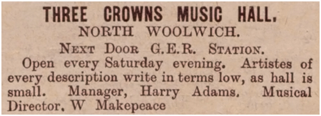 North Woolwich : Advertisement for the Music Hall at the Three Crowns