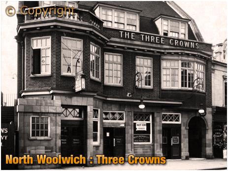 North Woolwich : Three Crowns