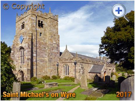 St. Michael's on Wyre : Church of Saint Michael [2017]