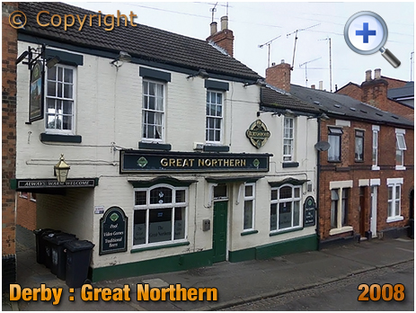 Derby : The Great Northern on Junction Street [2008]