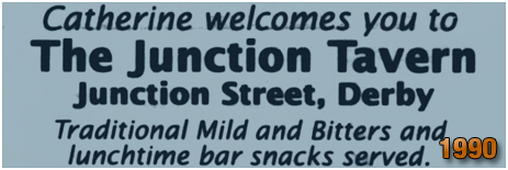Derby : Advertisement for the Junction Tavern [1990]