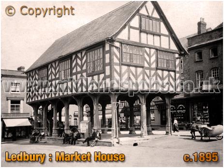 Ledbury : Market House [c.1895]