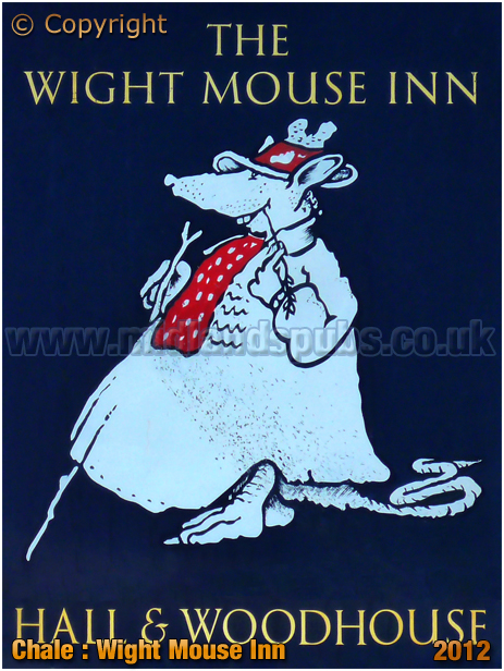 Chale : Inn Sign of the Wight Mouse [2012]