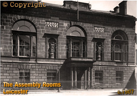 The Assembly Rooms in Hotel Street Leicester [c.1907]