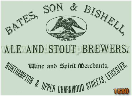 Advertisement for Bates, Son & Bishell Ale and Stout Brewers in Leicester