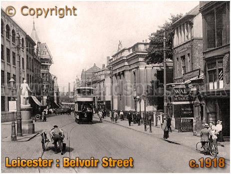 Leicester : Belvoir Street [c.1918]