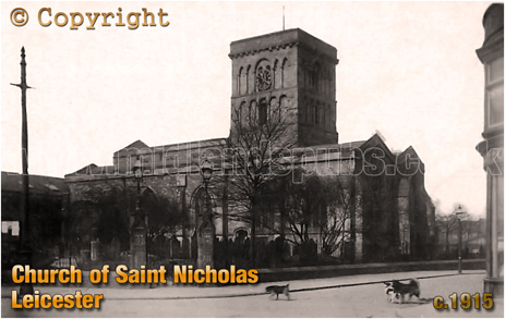 Leicester's Church of Saint Nicholas [c.1915]