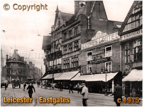 Leicester : Eastgates [c.1915]