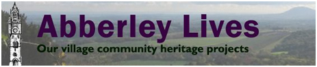 Click here to visit the Abberley Lives website