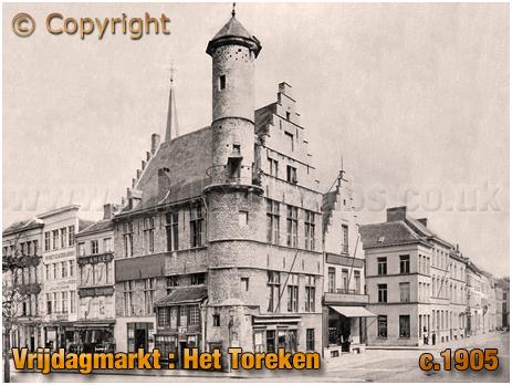 Gent : Het Toreken in Vrijdagmarkt [c.1905]