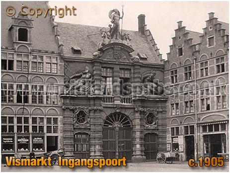Gent : Vismarkt Ingangspoort [c.1905]