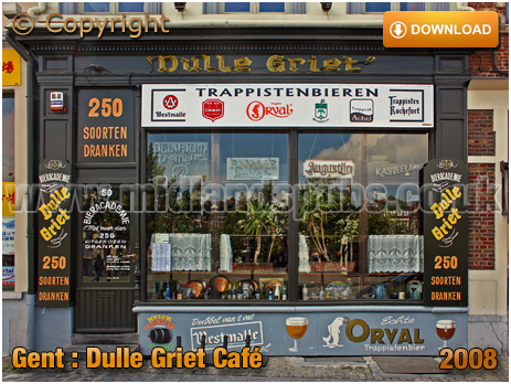 Gent : Café Dulle Griet on Vrijdagmarkt [2008]