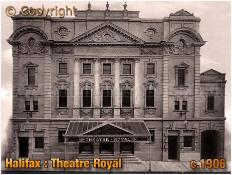 Halifax Theatre Royal [c.1906]