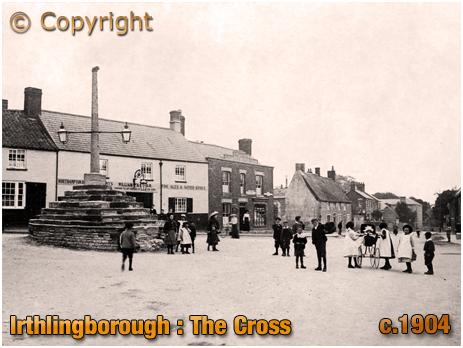 Irthlingborough : The Cross [c.1904]