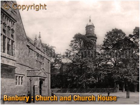 Banbury : Saint Mary's Church and Church House [c.1910[