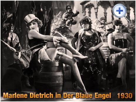 """Marlene Dietrich : """"Der Blaue Engel"""" [1930]"""