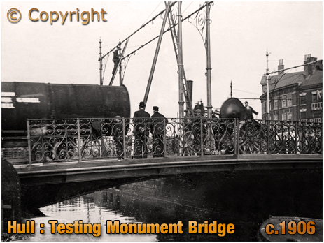 Yorkshire : Testing the New Monument Bridge at Hull [c.1906]