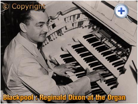 Lancashire : Reginald Dixon at Blackpool Tower Ballroom [c.1948]