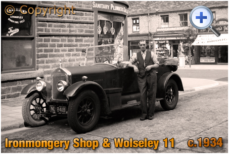 Wolseley 11 and Walter Oliver's Ironmongery Shop at Glossop in Derbyshire [c.1934]