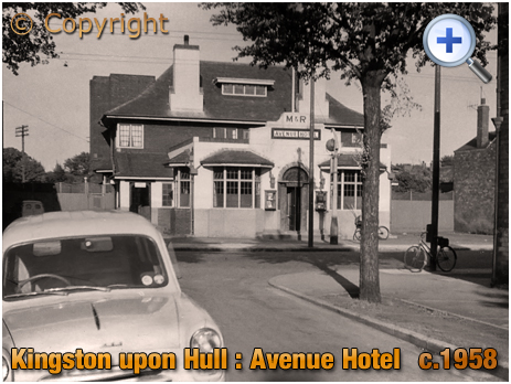 Yorkshire : The Avenue Hotel on Chanterlands Avenue at Kingston upon Hull [c.1958]