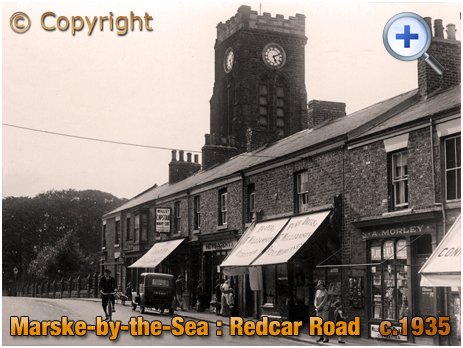 Yorkshire : Shops and Church Tower on Redcar Road at Marske-by-the-Sea [c.1935]