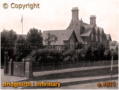 Bridgnorth : Infirmary [c.1911]