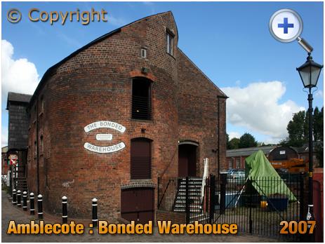 Amblecote : The Bonded Warehouse [2007]
