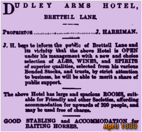 Advertisement by John Harriman for the Dudley Arms Hotel on Brettell Lane at Amblecote [April 1880]