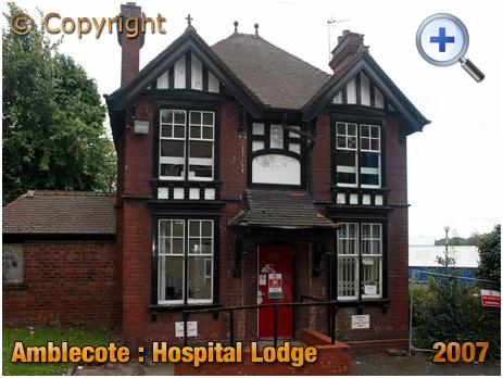 Amblecote : Lodge of Corbett Hospital [2007]