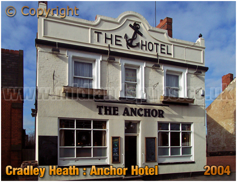 Cradley Heath : Anchor Hotel [2004]