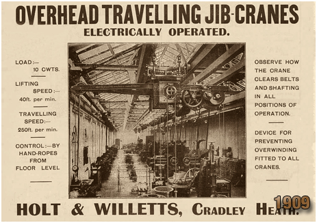 Cradley Heath : Advertisement for Overhead Travelling Jib Cranes made by Holt & Willetts Engineers [1909]