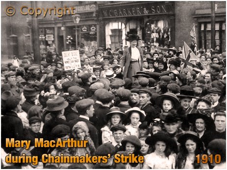 Cradley Heath : Mary Macarthur at the Chainmakers' Strike [1910]