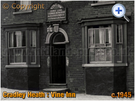 Cradley Heath : Frontage and Entrance to the Vine Inn on the corner of Prince Street and Corngreaves Road [c.1945]