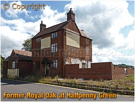 Former Royal Oak Inn at Halfpenny Green [2016]