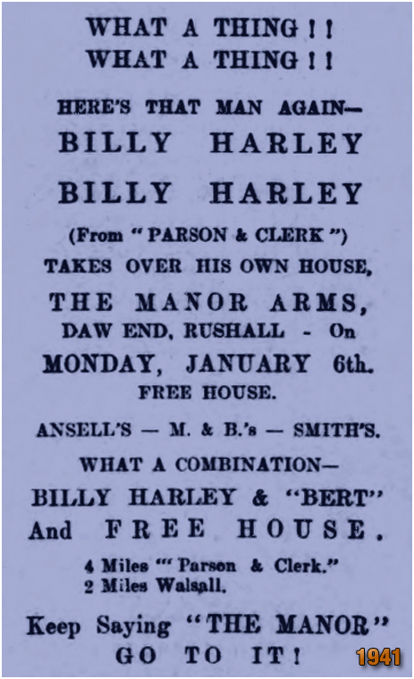 Rushall : Advertisement by Billy Harley of the Manor Arms at Daw End [January 1941]