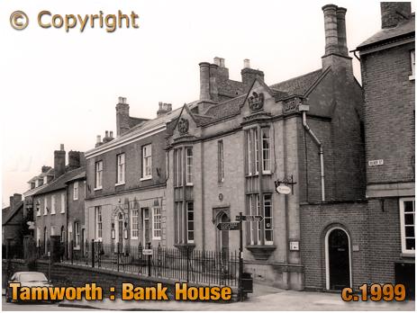 Tamworth : Bank House [c.1999]