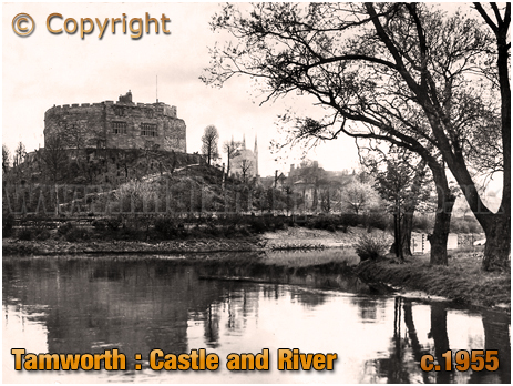 Tamworth : Castle and River [c.1955]