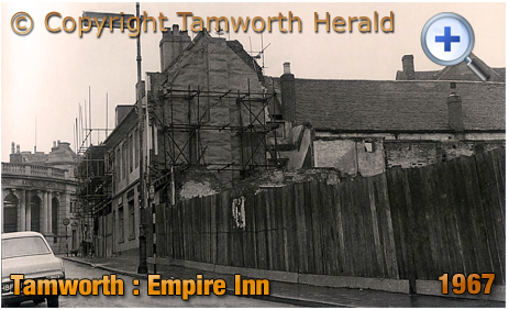 Tamworth : View of the Empire Inn during redevelopment work for Woolworth's in George Street [©1967 Image courtesy of the Tamworth Herald]