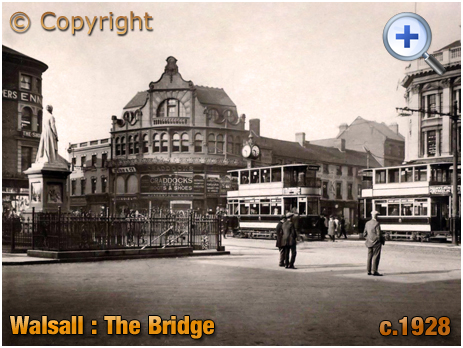 Walsall : Trams at The Bridge [c.1928]