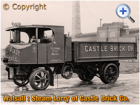 Walsall : Super Sentinel Steam Lorry of the Castle Brick Works at Birchills [c.1924]