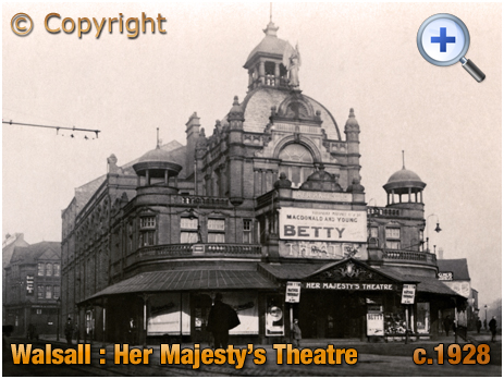 Walsall : Her Majesty's Theatre [c.1928]