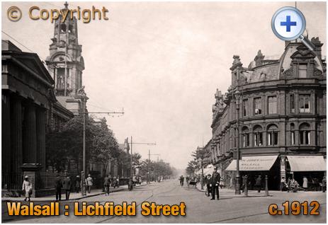Walsall : Lichfield Street [c.1912]