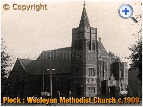 Walsall : Pleck Methodist Church [c.1910]