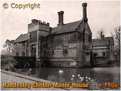 Baddesley Clinton : Manor House and Moat [c.1966]