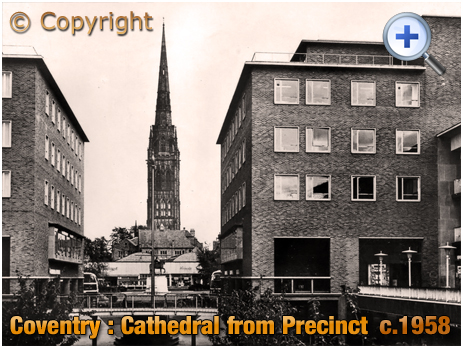 Coventry : The Cathedral Spire from The Precinct [c.1958]